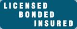 Licensed, Bonded and Insured